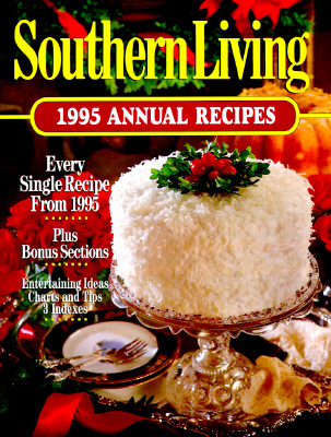 Image for Southern Living 1995 Annual Recipes (Southern Living Annual Recipes)