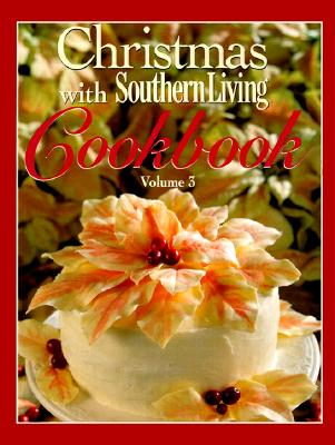 Image for Christmas with Southern Living Cookbook, Volume 3