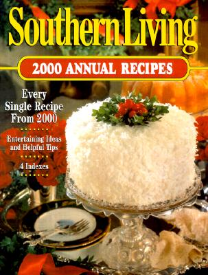 Image for Southern Living 2000 Annual Recipes (Southern Living Annual Recipes)