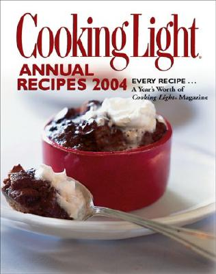 Image for Cooking Light Annual Recipes 2004 (Cooking Light Cookbook)