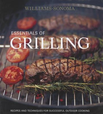 Image for ESSENTIALS OF GRILLING : RECIPES AND TECHNIQUES FOR SUCCESSFUL OUTDOOR COOKING