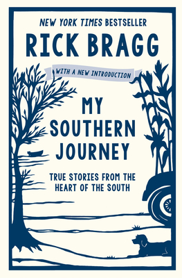 Image for MY SOUTHERN JOURNEY: TRUE STORIES FROM THE HEART OF THE SOUTH