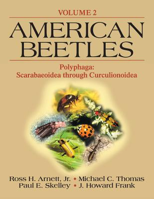 American Beetles, Volume II:  Polyphaga: Scarabaeoidea through Curculionoidea