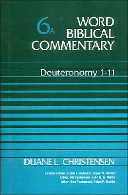 Image for Deuteronomy 1-11 (Word Biblical Commentary 6A)