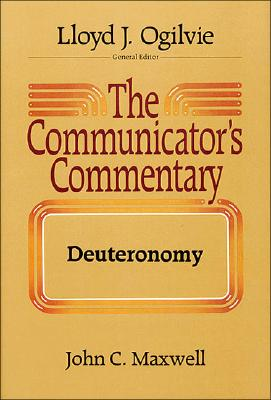 Image for The Communicator's Commentary: Deuteronomy (COMMUNICATOR'S COMMENTARY OT)