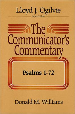 Image for The Communicator's Commentary: Psalms 1-72 (Communicator's Commentary Ot)