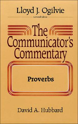 Image for The Communicator's Commentary: Proverbs (Vol. 15A)