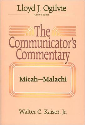 Image for The Communicator's Commentary: Micah-Malachi (COMMUNICATOR'S COMMENTARY OT) (Vol. 21)