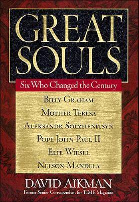 Image for Great Souls: Six Who Changed the Century