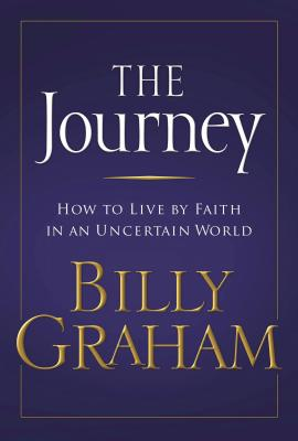 Image for Journey : Living by Faith in an Uncertain World