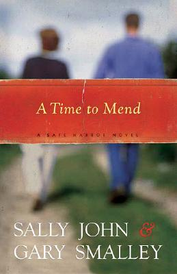 A Time to Mend (Safe Harbor Series #1), John, Sally