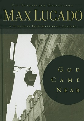 Image for God Came Near (Bestseller Collection)