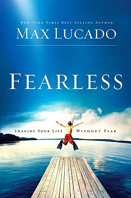 Image for Fearless: Imagine Your Life Without Fear