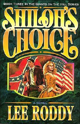 Shiloh's Choice, Roddy, Lee