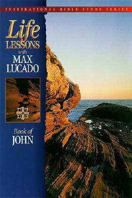 Image for Life Lessons with Max Lucado: Book of John