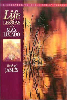 Image for Life Lessons with Max Lucado: Book of James