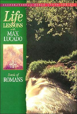 Image for Life Lessons with Max Lucado: Book of Romans (Inspirational Bible Study Series)