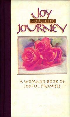 Image for Joy For The Journey A Woman's Book Of Joyful Promises