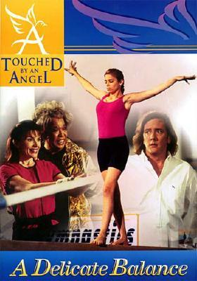 Image for Touched By An Angel Fiction Series: Delicate Balance (Touched By An Angel Series)