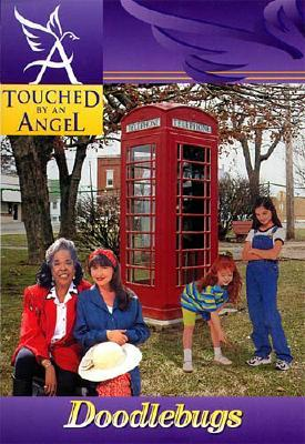 Image for Touched By An Angel Fiction Series: Doodlebugs (Touched By An Angel Fiction, 4)