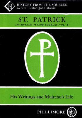 Image for Arthurian Period Sources Vol 9: St Patrick
