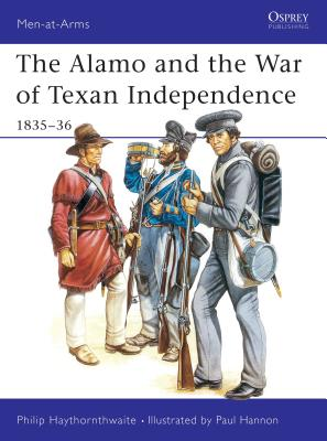 Image for The Alamo and the War of Texan Independence 1835–36
