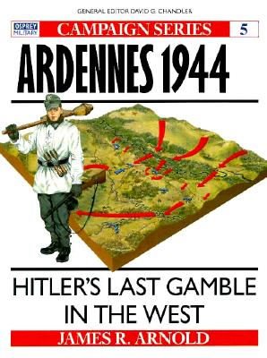 Image for Ardennes 1944: Hitler's last gamble in the West (Campaign)