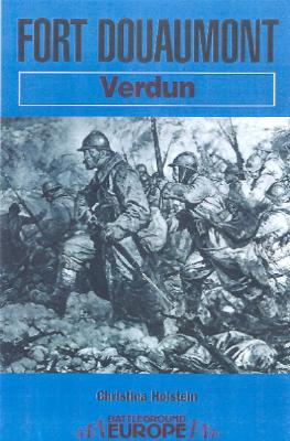 Image for Fort Douaumont: Verdun (battleground Europe)