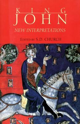 King John: New Interpretations