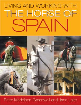 Image for Living And Working With The Horse Of Spain