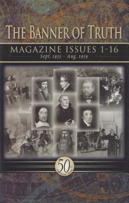 Image for Banner of Truth Magazine Issues 1-16
