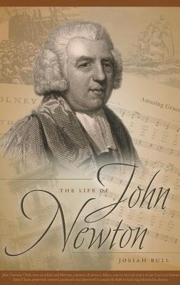 Life of John Newton, Josiah Bull