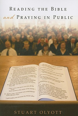 Reading the Bible and Praying in Public, Stuart Olyott