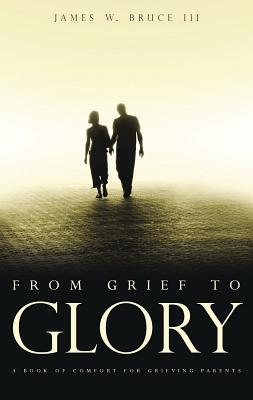 Image for From Grief To Glory
