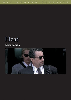 Image for Heat (BFI Modern Classics)