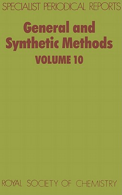 General Synthetic Methods (Hardcover) Volume 10, Pattenden, G.