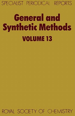 General and Synthetic Methods (Hardcover) Volume 13, Pattenden, G.