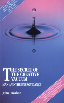 Image for Secret of the Creative Vacuum: Man and the Energy Dance