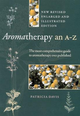 Image for Aromatherapy: An A to Z, Revised Edition