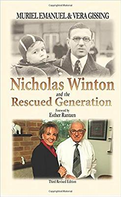 Image for Nicholas Winton and the Rescued Generation: Save One Life, Save the World (The Library of Holocaust Testimonies)