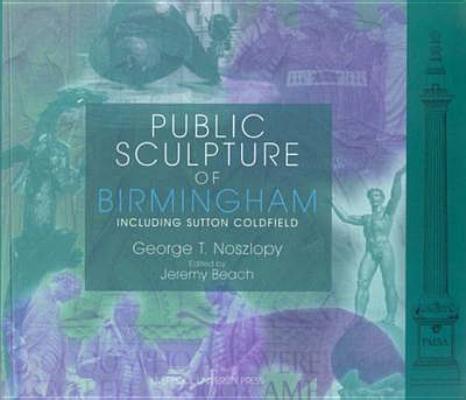 Image for Public Sculpture of Birmingham (Public Sculpture of Britain LUP)