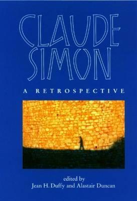 Image for Claude Simon: A Retrospective