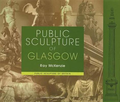 Image for Public Sculpture of Glasgow (Public Sculpture of Britain LUP)