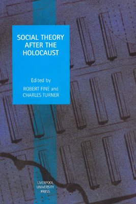 Image for Social Theory after the Holocaust (Studies in Social and Political Thought)