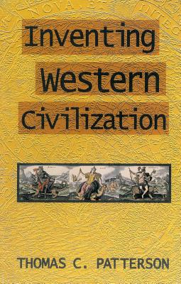 Inventing Western Civilization (Suffolk Records Society), Patterson, Thomas C.