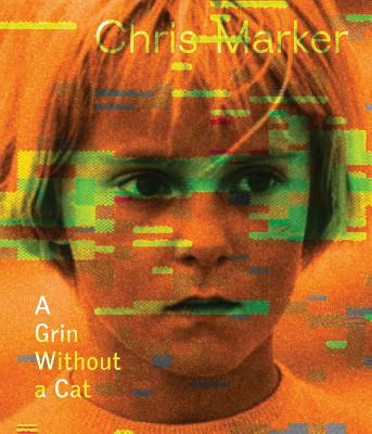 Image for CHRIS MARKER : A GRIN WITHOUT A CAT
