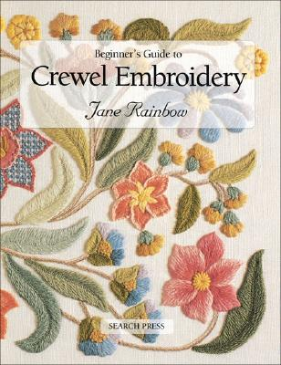 Image for Beginner's Guide to Crewel Embroidery (Beginner's Guide to Needlecrafts)
