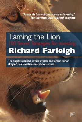 Image for Taming the Lion: 100 Secret Strategies for Investing
