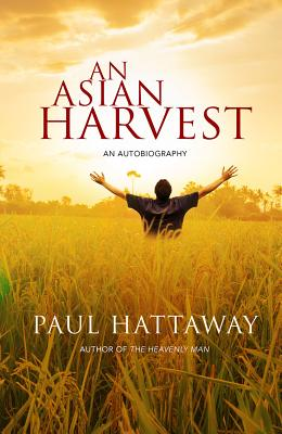 Image for An Asian Harvest: An Autobiography