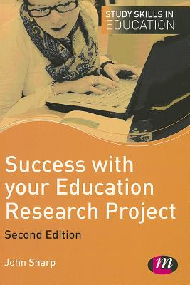 Image for Success with your Education Research Project (Study Skills in Education Series)